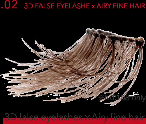 .02 3D FALSE EYELASH × AIRY FINE HAIR