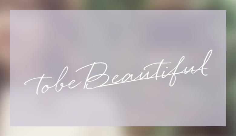 tobe Beautiful